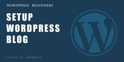 How to Create a WordPress Blog – A Step by Step Guide